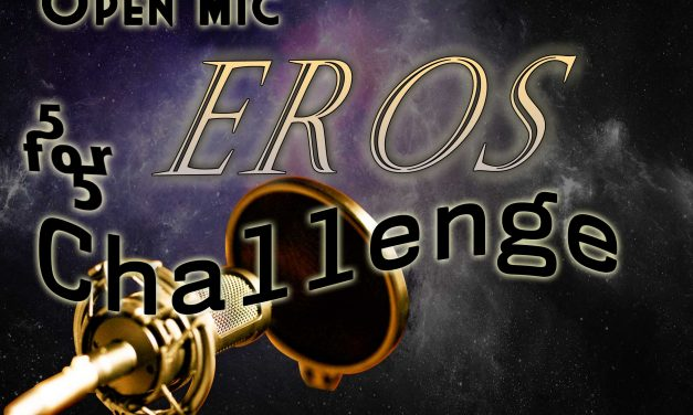 OpenMic Challenge 5 for 5: Eros